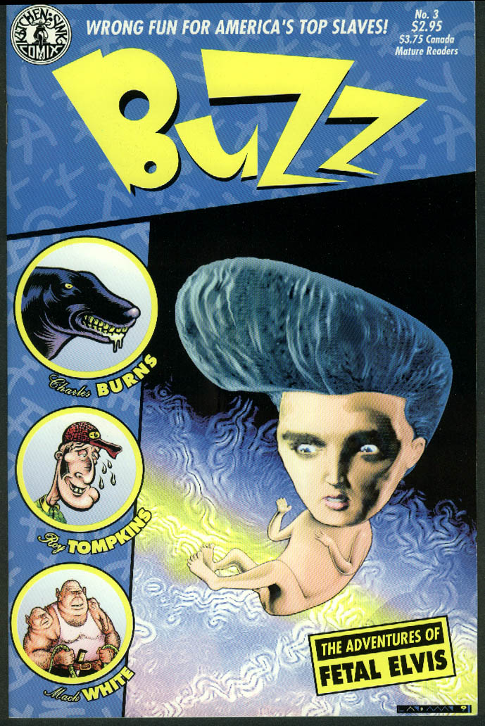 BUZZ comic book #3 8 1991 Adventures of Fetal Elvis etc