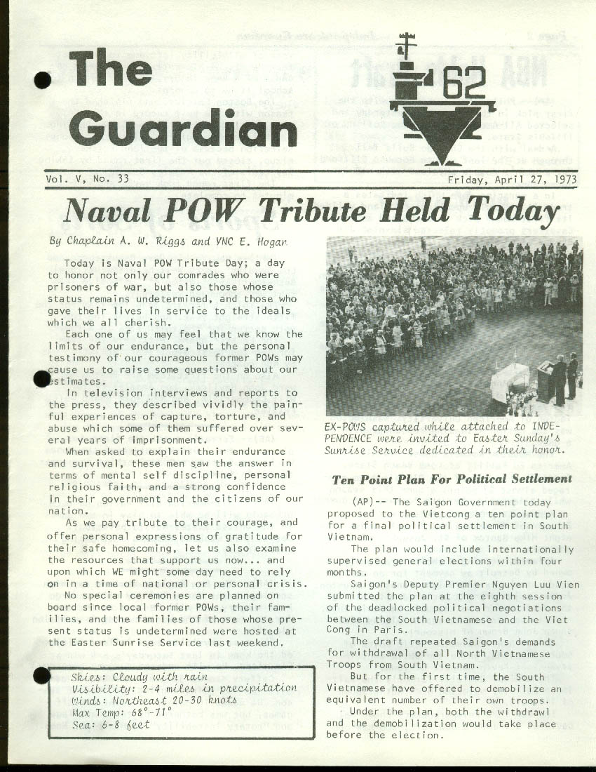 USS Independence CV-62 GUARDIAN Newspaper 4/27 1973 POW Tribute; VC Peace plan