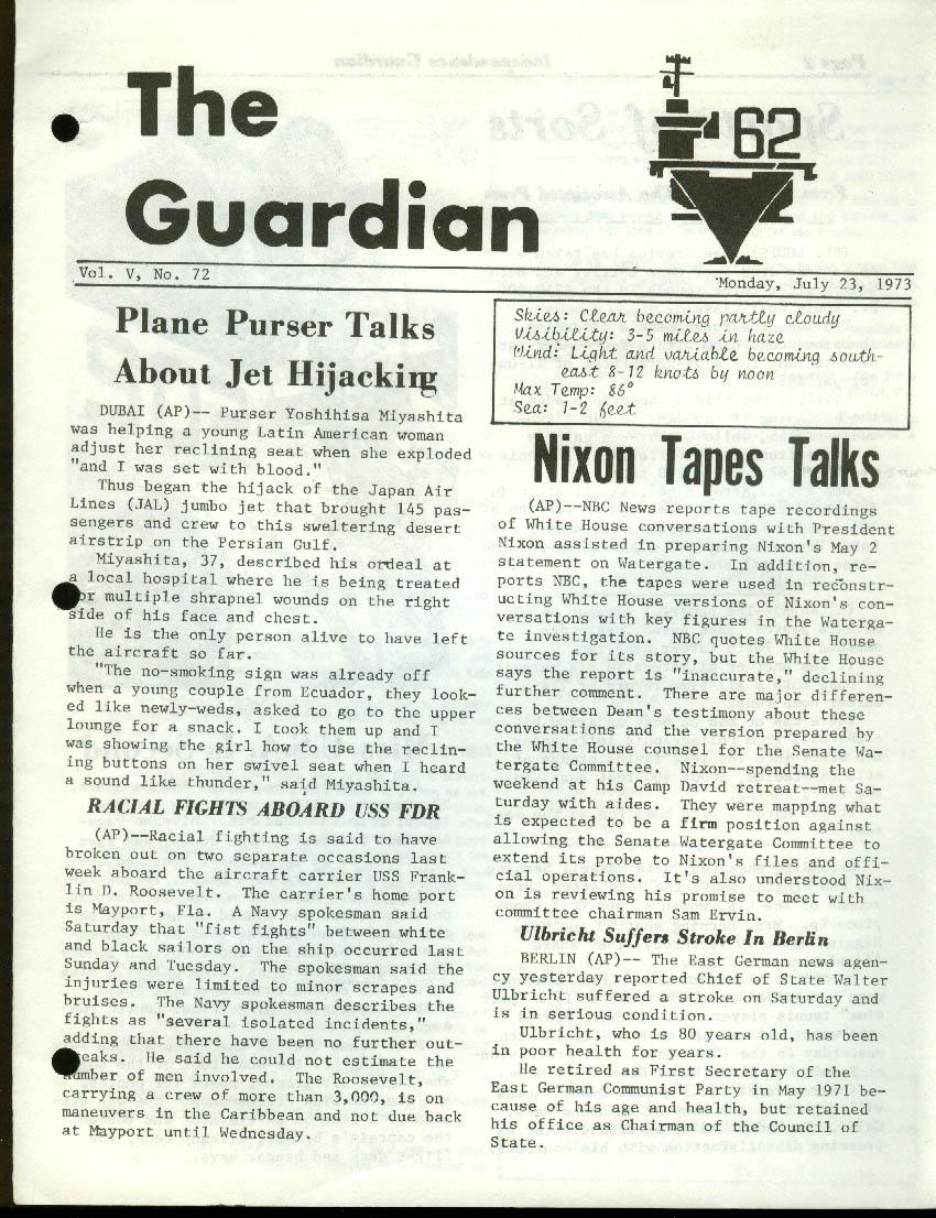 USS Independence CV-62 GUARDIAN Newspaper 7/23 1973 JAL Hijack, Nixon tapes
