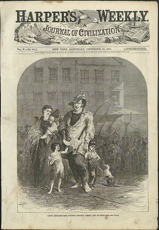Image for Union refugees from W Missouri enter ST Louis HARPER'S WEEKLY page 12/28 1861