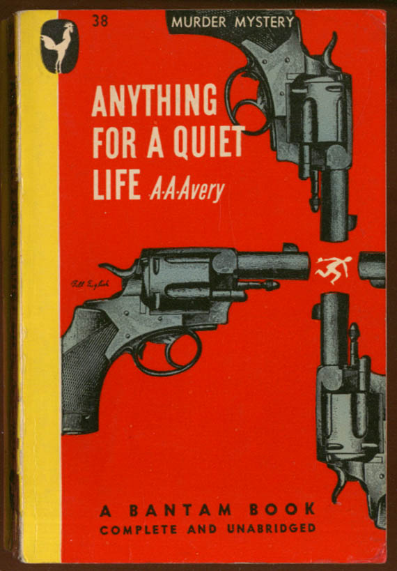 A A Avery: Anything For a Quiet Life noir pb 4 snubnose revolvers