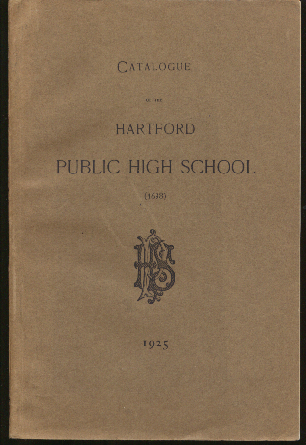 Catalogue of the Hartford Public High School 1925 CT