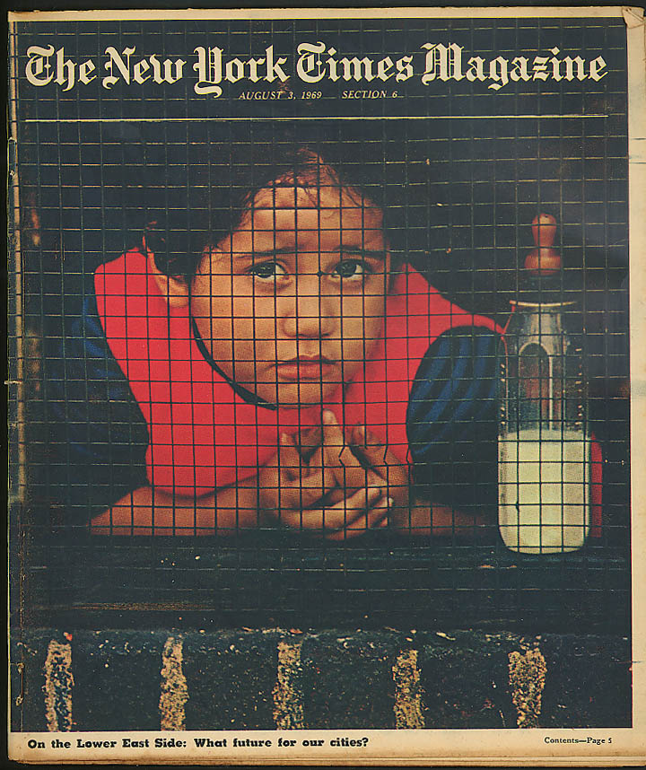 NEW YORK TIMES MAGAZINE Lower East Side, Londonderry Nixon Inner Circle 8/3 1969
