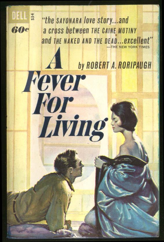 Robert A Roripaugh: A Fever for Living GGA pb girl disrobing for man on bed