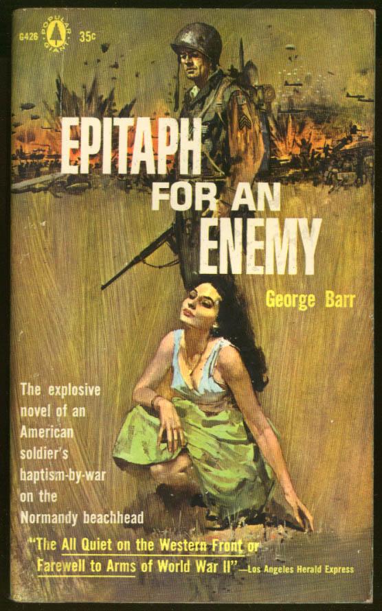 George Barr: Epitaph for an Enemy GGA war pb cleavage GI gun