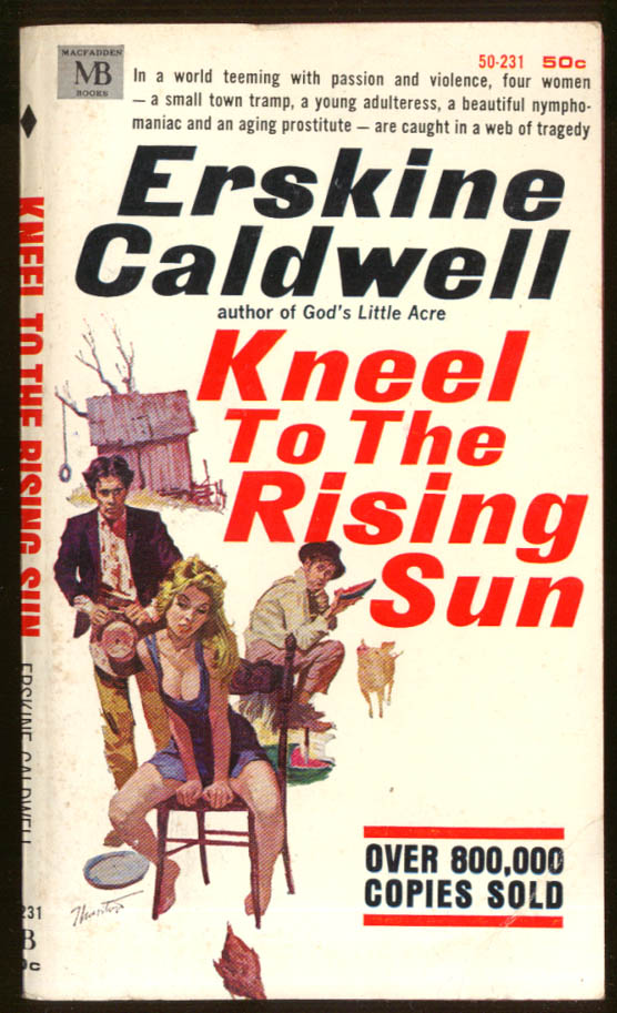 Erskine Caldwell: Kneel to the Rising Sun GGA pb blonde cleavage country dunces