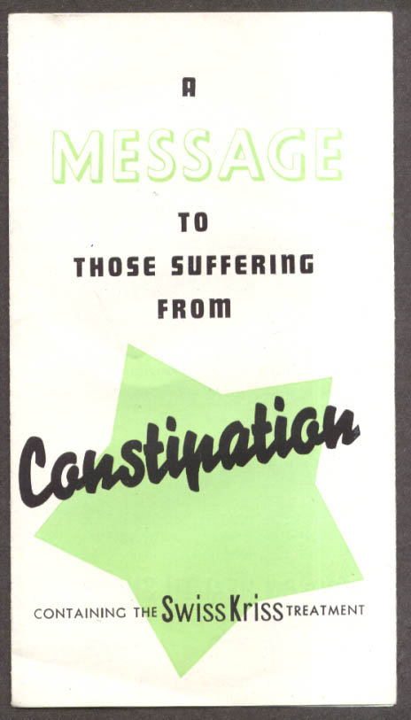 Message to those suffering Constipation Swiss Kriss Treatment folder 1930s