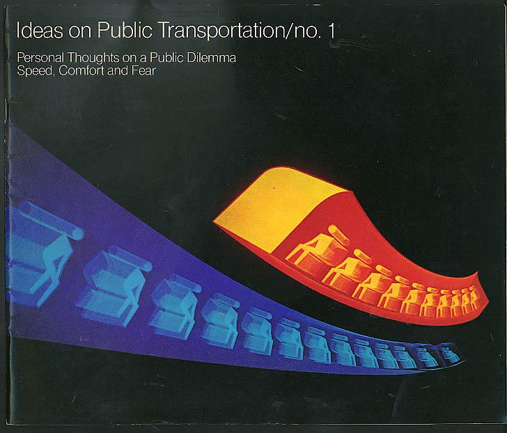 ARCO Ideas on Public Transportation #1 Speed Comfort & Fear brochure 1975
