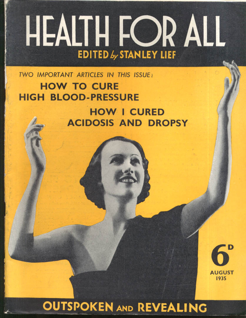High blood pressure Acidosis Dropsy Visceroptosis HEALTH FOR ALL 8 1935