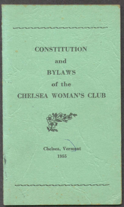 Chelsea Woman's Club Constitution & By-Laws Chelsea VT 1955