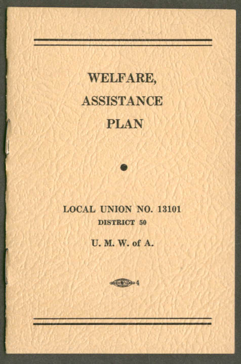 United Mine Workers Tamaqua PA Local 13101 Welfare & Assistance Plan 1959
