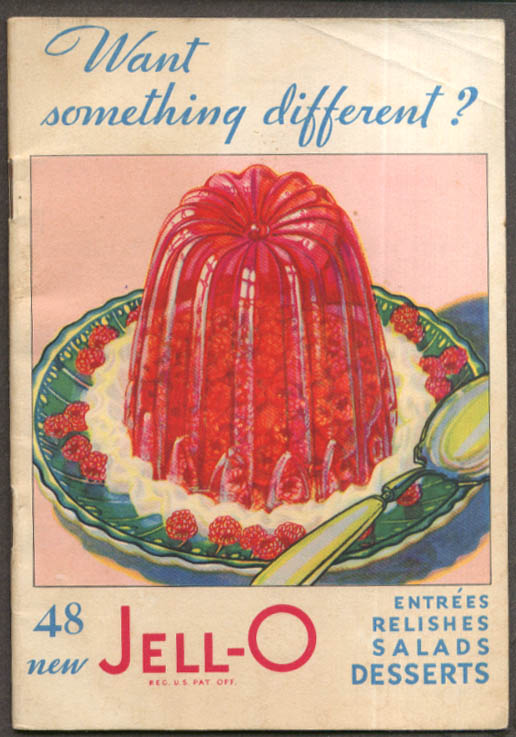 Jell-O Want something different? Recipe booklet 1931