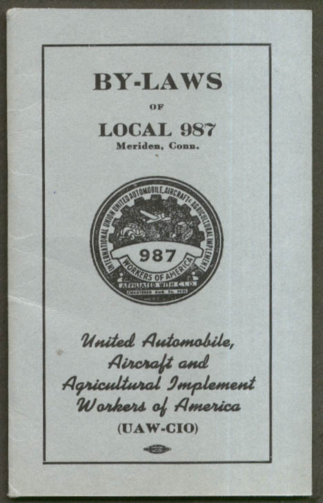 United Automobile Aircraft Agricultural Implement Workers Meriden CT By-Laws '51