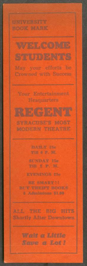 Regent Theatre Syracuse NY University Bookmark Daily Admission 15c ca 1930s