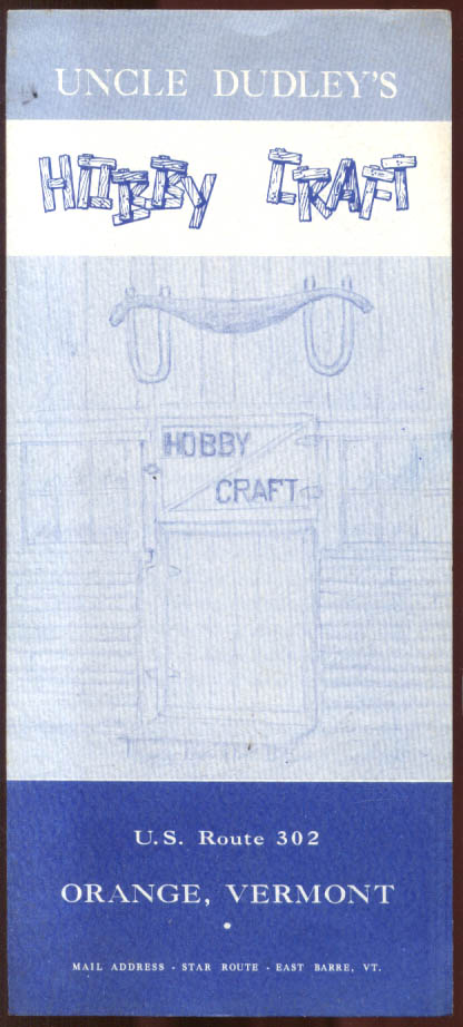 Uncle Dudley's Hobby Craft folder Orange VT ca 1950s