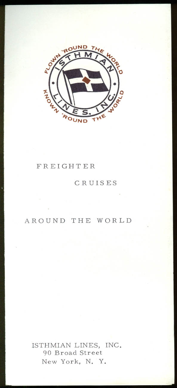 Isthmian Lines Freighter Cruises Around the World folder 1964