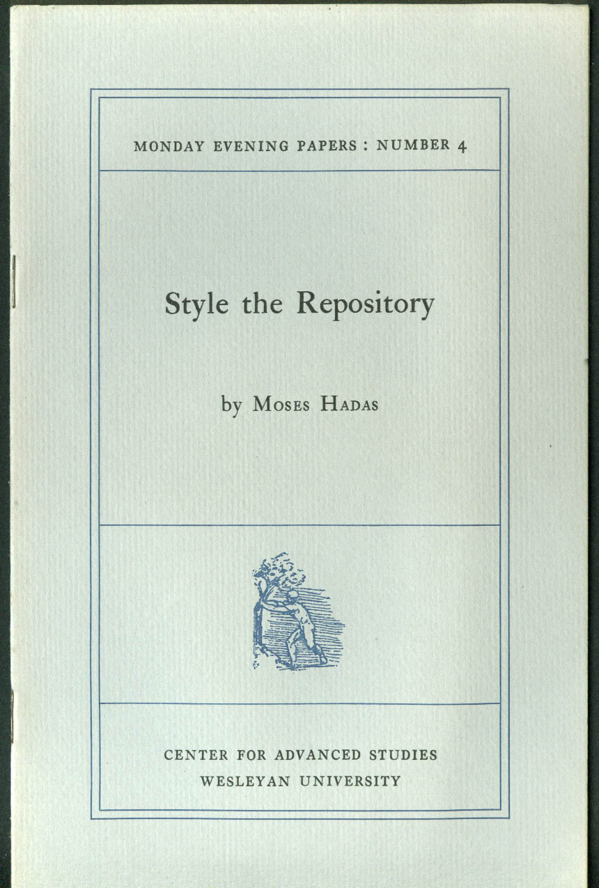 Moses Hadas: Style the Repository: On Greek Literature 1965