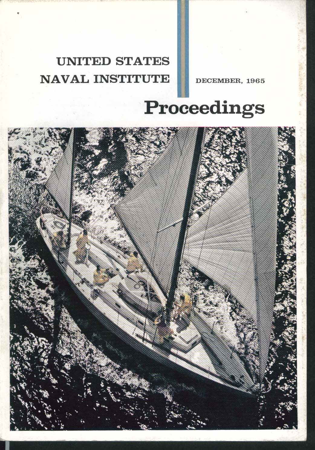 UNITED STATES NAVAL INSTITUTE PROCEEDINGS Masatake Okumiya Japan Defense 12 1965