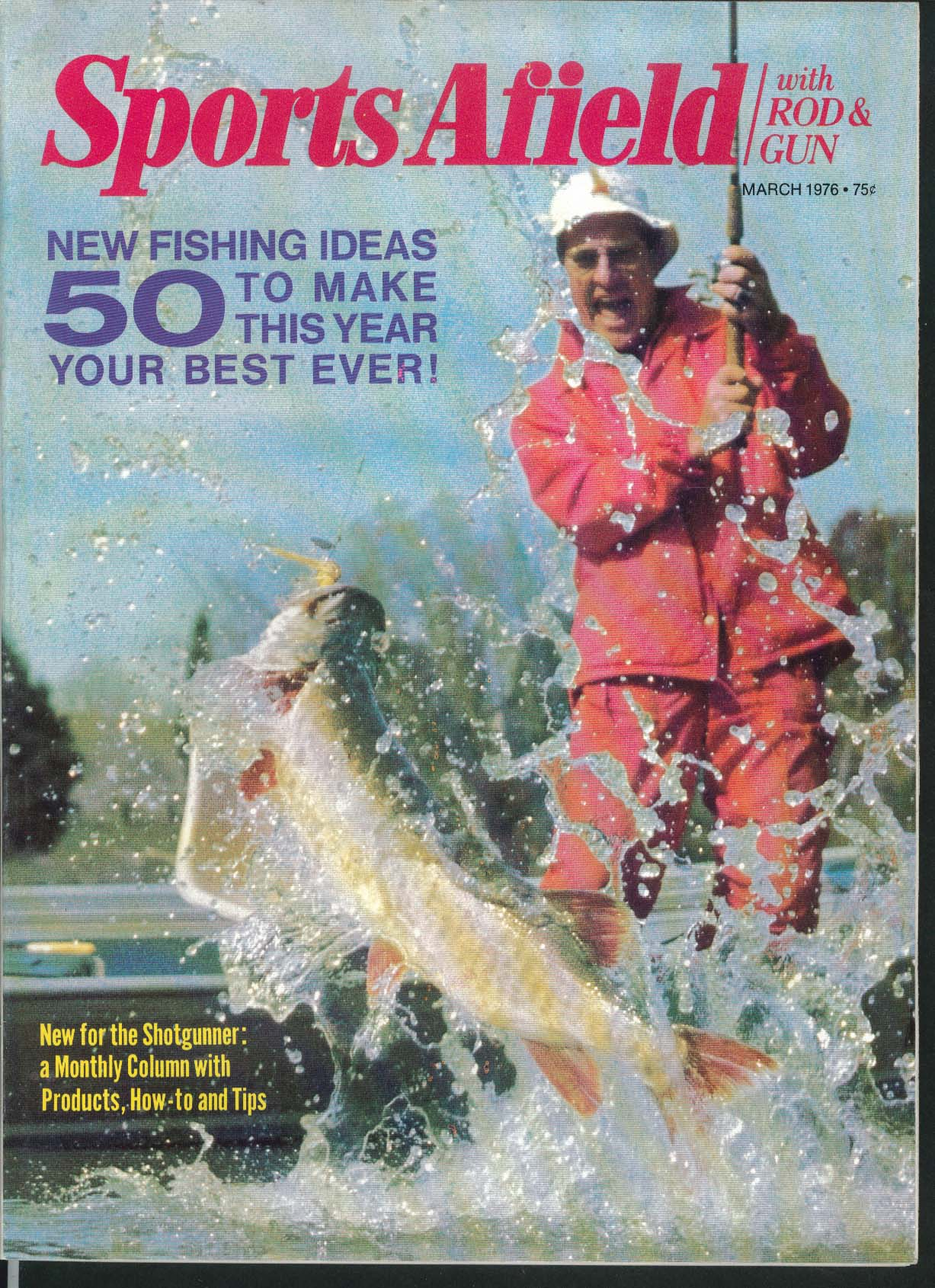 SPORTS AFIELD with ROD & GUN Muskie Tactics Fly Patterns Trout Bluegill + 3 1976