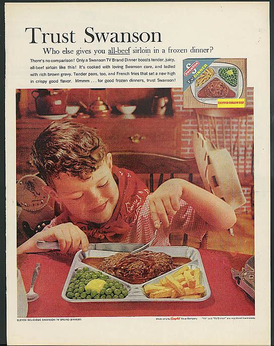 Who else gives you all-beef sirloin Swanson TV Dinners ad 1961