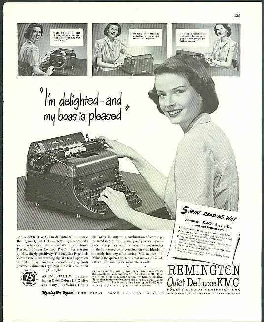 I'm delighted & my boss is pleased! Remington Typewriter ad 1948