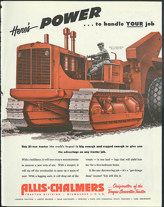 Image for Here's Power to handle Your job! Allis-Chalmers 21-ton Tractor ad1951