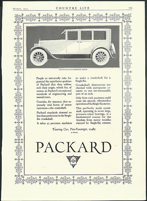 People so universally take for granted the Packard Single-Six ad 1923