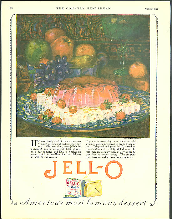 Image for Tired of monotonous pies? Jell-O America's most famous dessert ad 1926