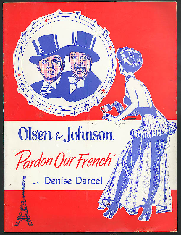 Olsen & Johnson Denise Darcel Pardon Our French theatre program ca 1950