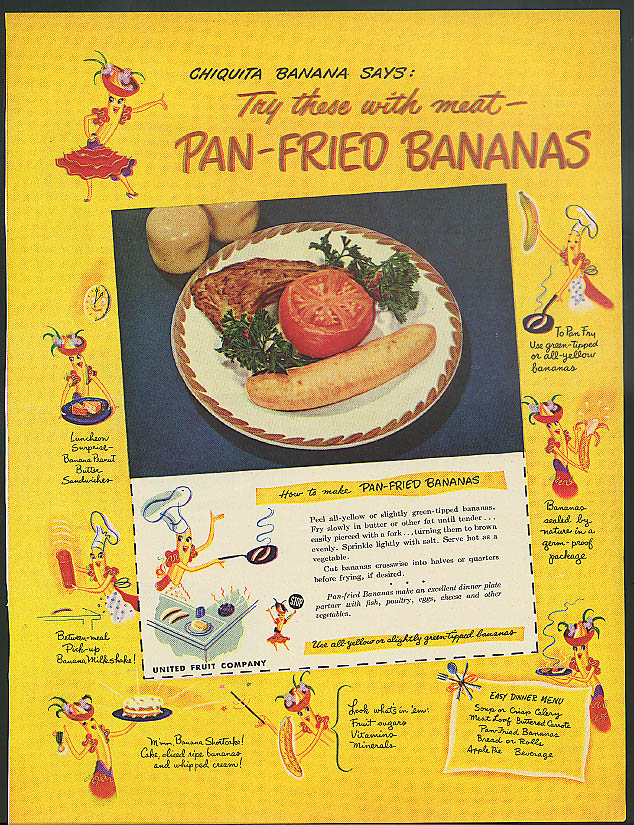 Image for Chiquita Banana says Try these with meat Pan-Fried Bananas ad 1949