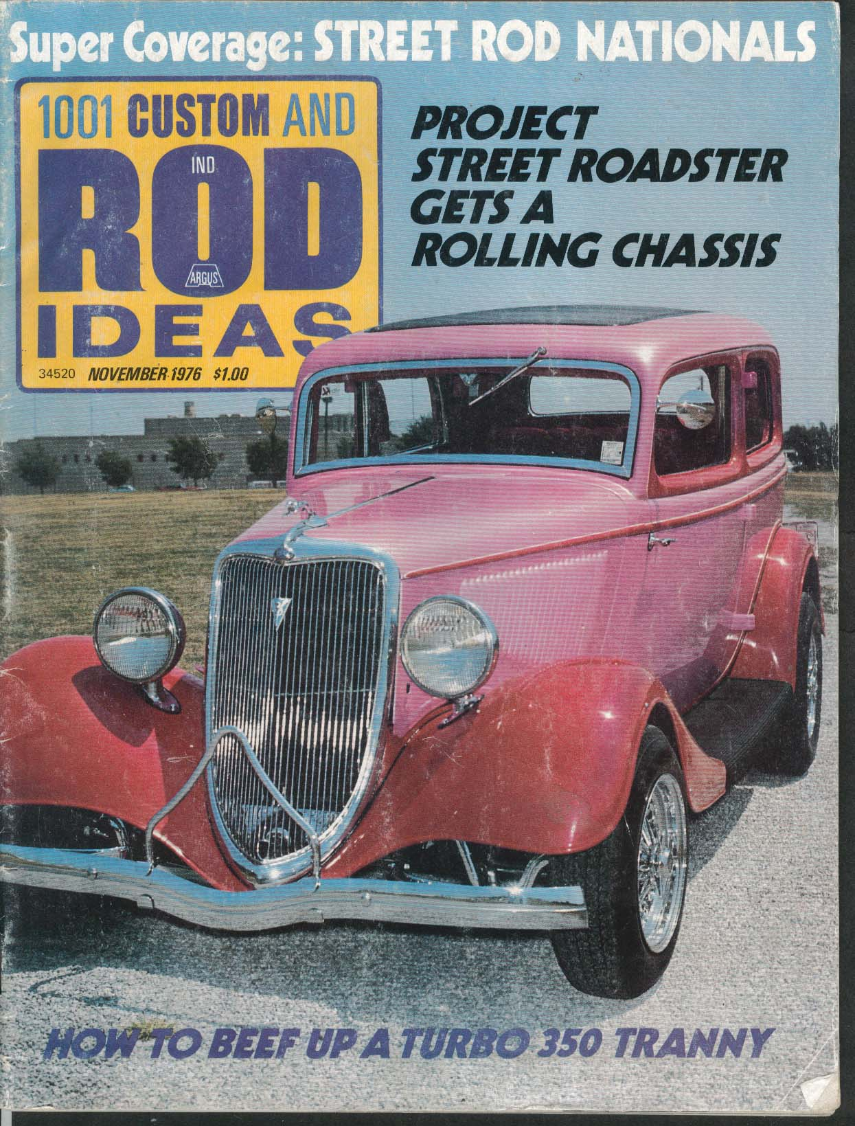 1001 CUSTOM & ROD IDEAS Street Rod Nationals Roadster Turbo 350 Tranny 11 1976