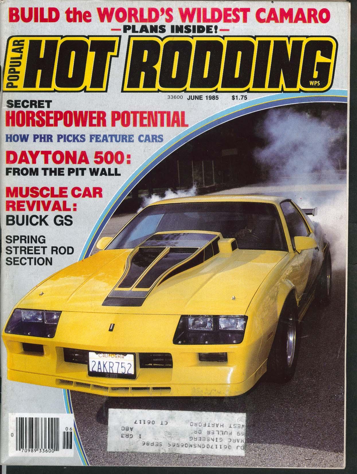 POPULAR HOT RODDING Daytona 500 Buick GS Ed Pender 1923 Ford street rod 6 1985