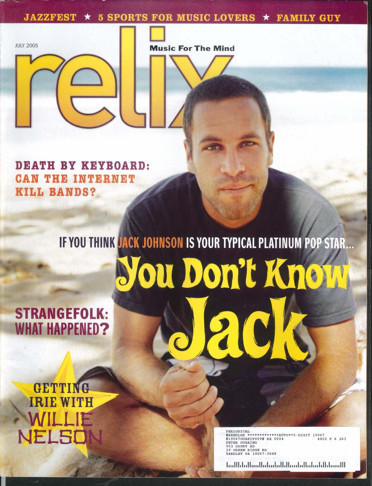 RELIX Jack Johnson Willie Nelson Jazzfest Family Guy Strangefolk 7 2005
