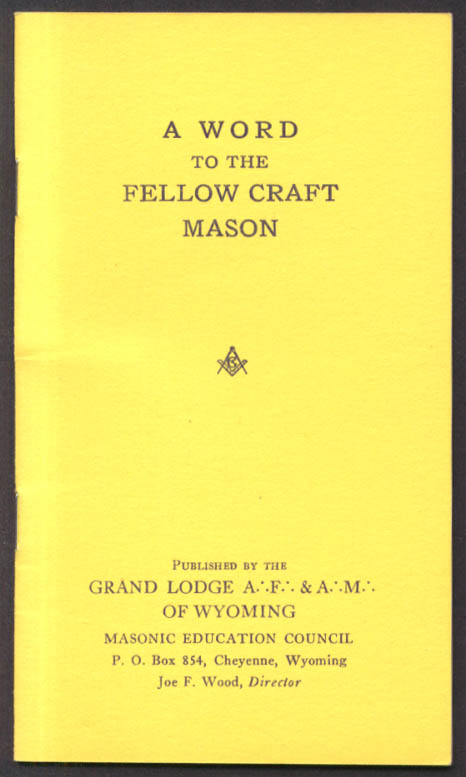 A Word to the Fellow Craft Mason Grand Lodge of Wyoming Cheyenne booklet ca 1920