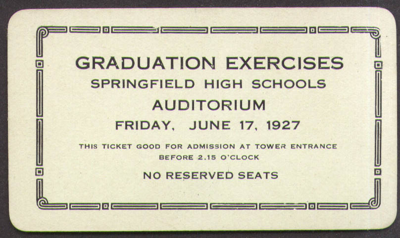 Springfield High Graduation Exercises ticket 6/17 1927 probably MA