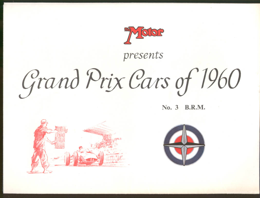 THE MOTOR: Grand Prix Cars of 1960 #3 B. R. M. broadside