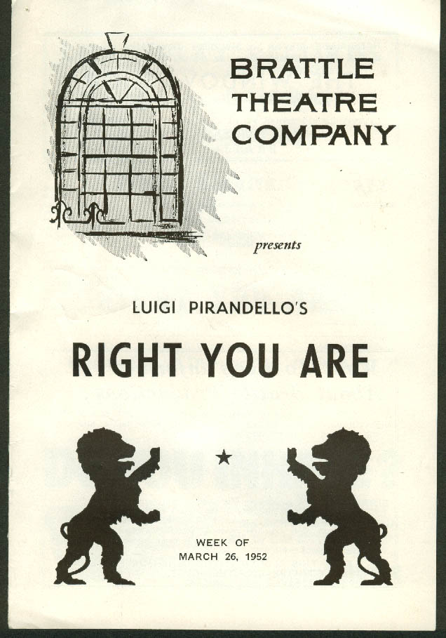 Eric Bentley version Pirandello's Right You Are Brattle Theatre playbill 1952
