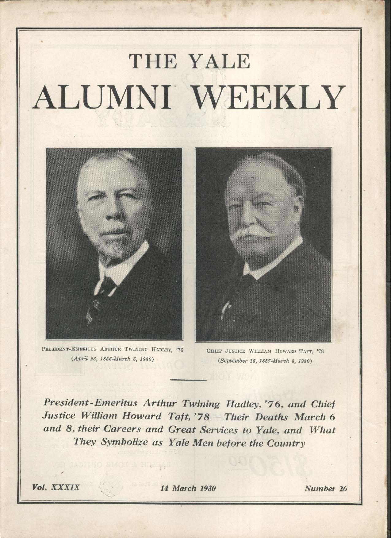 YALE ALUMNI WEEKLY Arthur Twining Hadley William Howard Taft deaths 3/14 1930