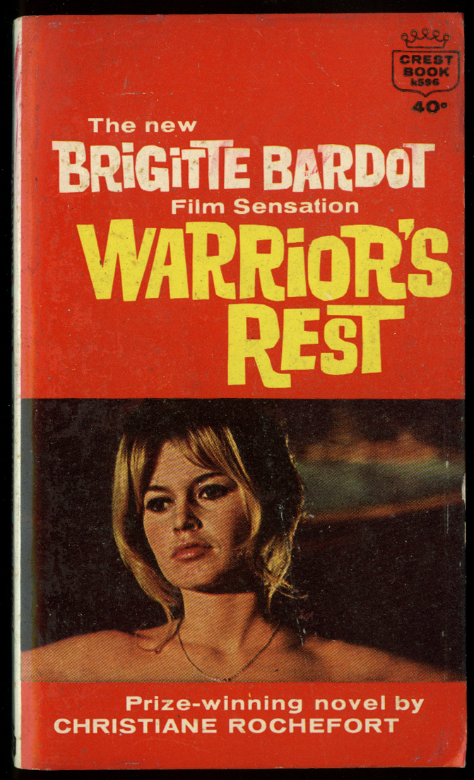Christiane Rochefort: Warrior's Rest movie tie-in PB Brigitte Bardot