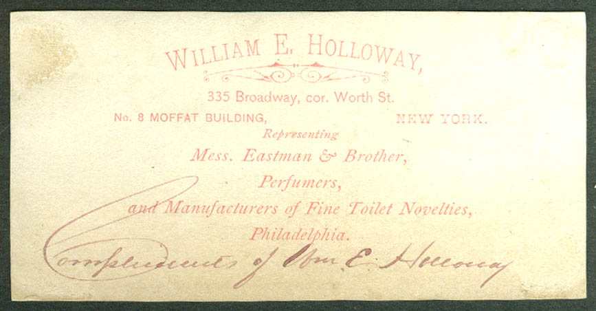 Eastman's Wild Rose Perfume William E Holloway NY SIGNED trade card 1880s