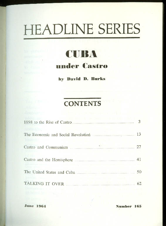 David D Burks: Cuba Under Castro Foreign Policy Association booklet #165 6 1964