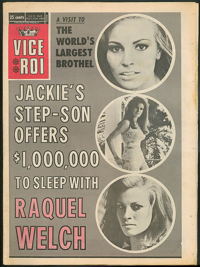 $1M for Raquel Welch; Italian brothel; Man kills nympho VICE ROI 9/20 1969