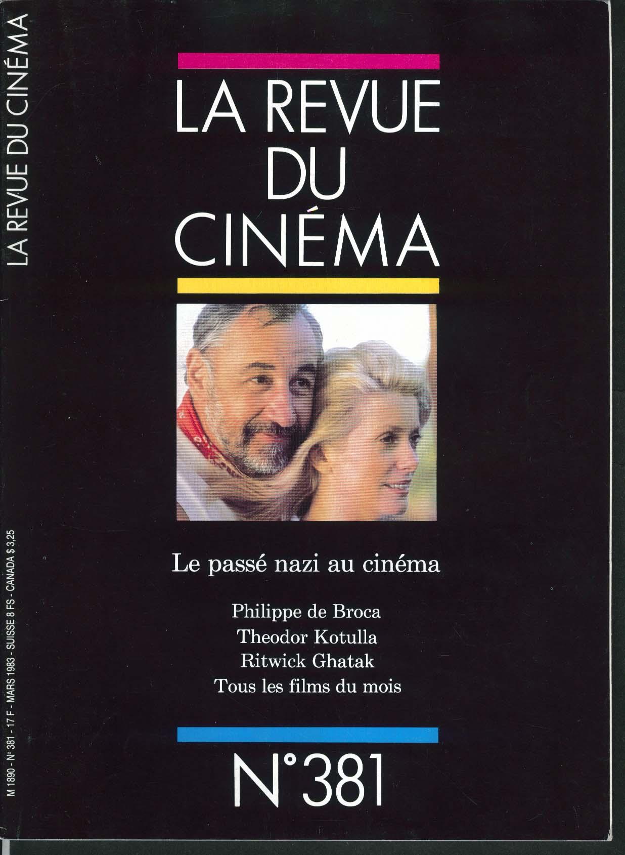 LA REVUE DU CINEMA #381 Philippe de Broca Theodor Kotulla Ritwick Ghatak 3 1983