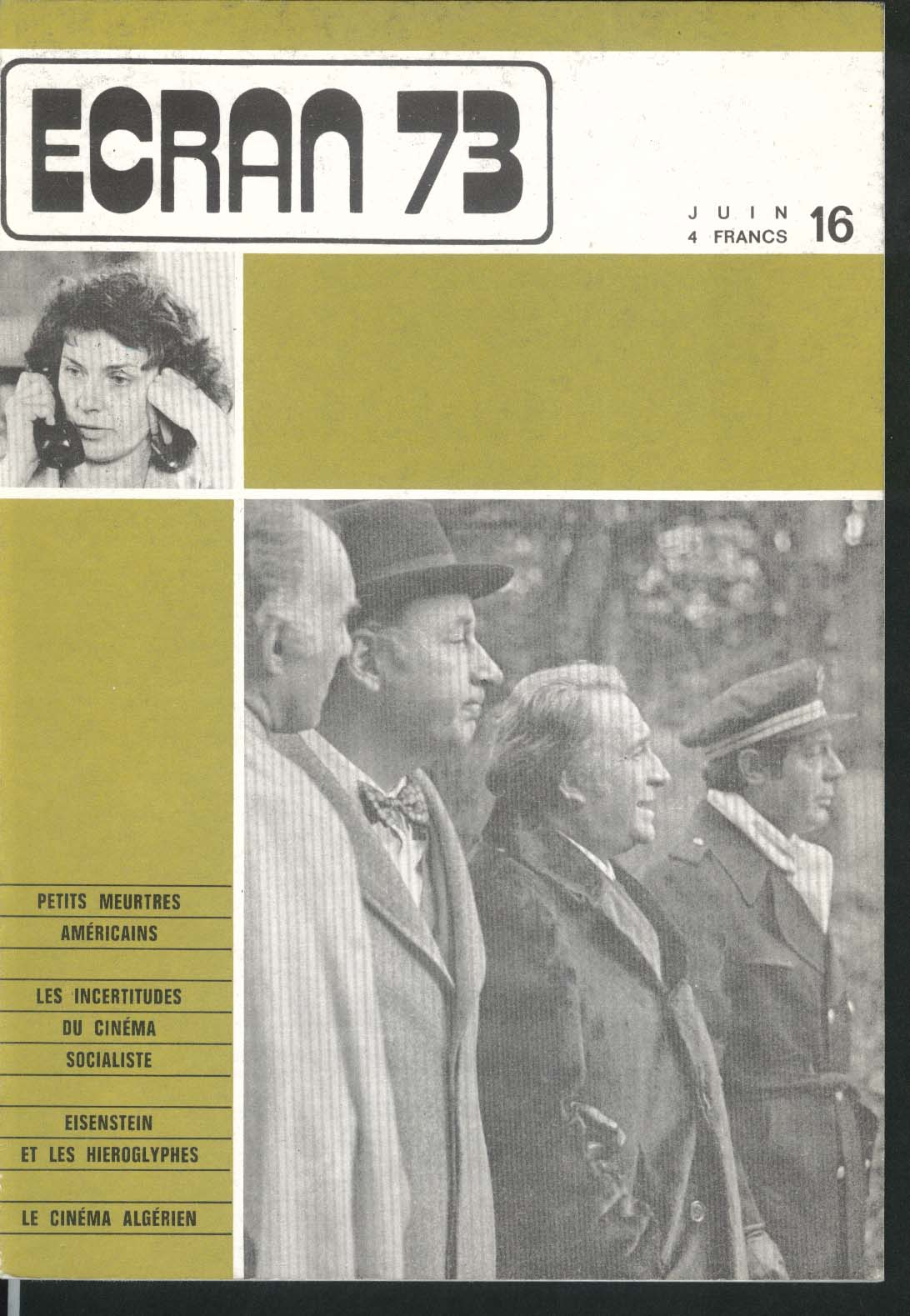 ECRAN #16 Eisenstein Algerian Cinema Socialists Americans 6 1973