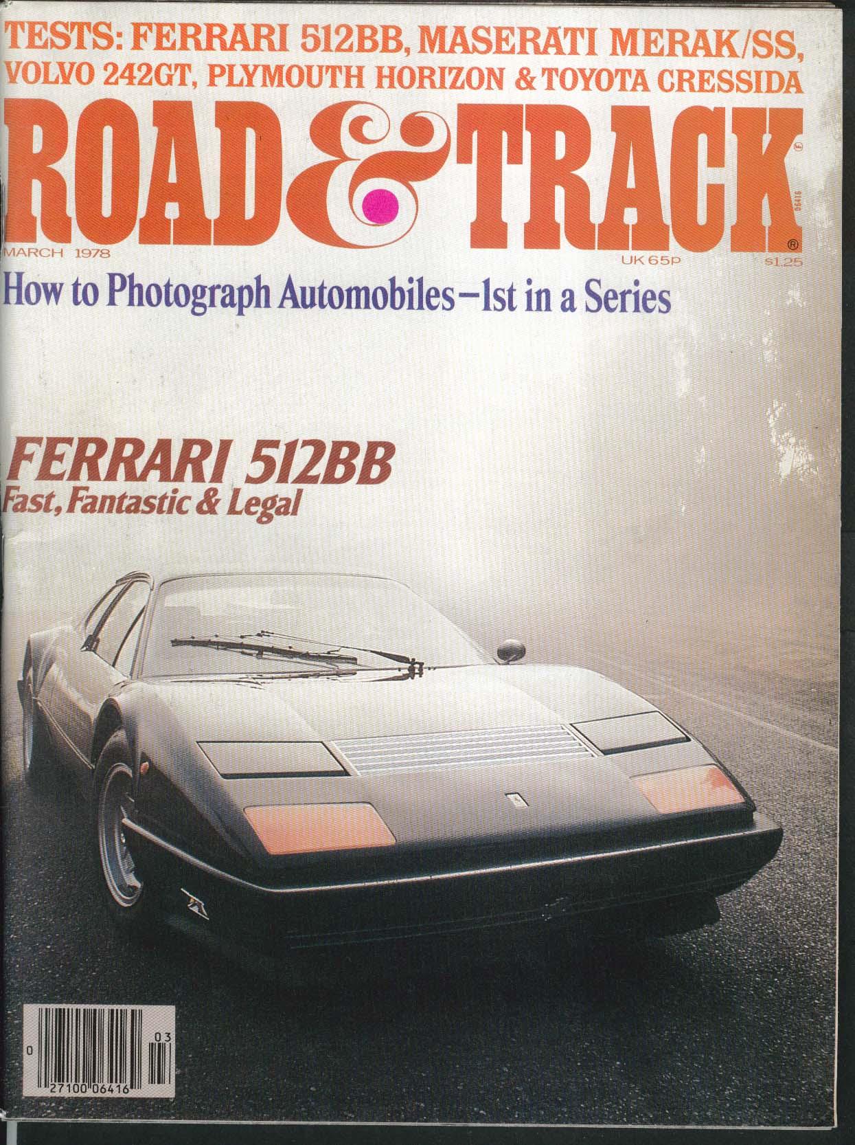 ROAD & TRACK Ferrari 512BB Maserati Merak/SS Volvo 242GT Toyota Cressida 3 1978