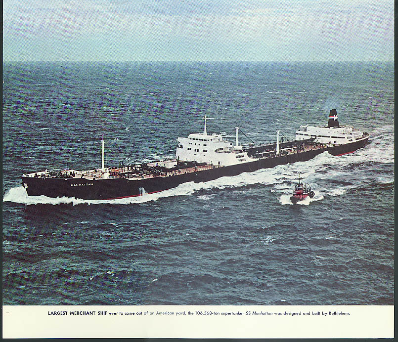 106,568-ton Supertanker S S Manhattan Bethlehem Steel calendar print 1962
