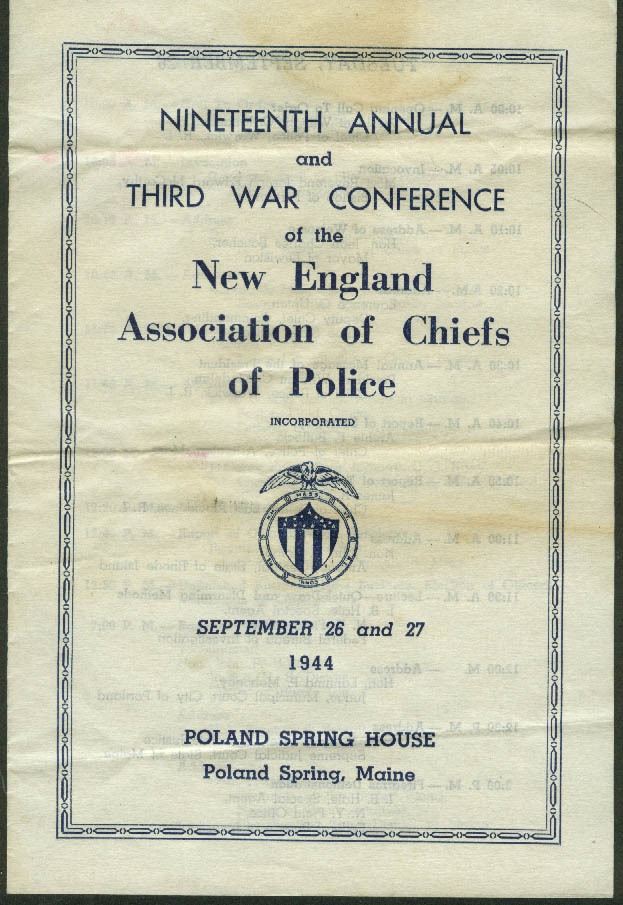 New England Assn Chiefs of Police 3rd War Conference Program 1944 Poland Spring