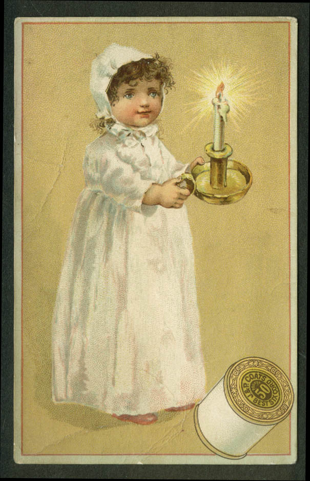 J & P Coats Six Cord Thread trade card 1880s girl in nightie with candlestick