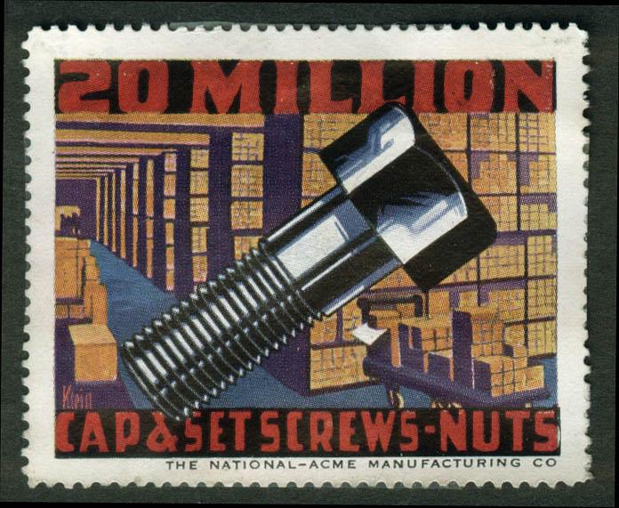 National-Acme 20 Million Cap & Set Screw-Nuts cinderella stamp 1910s