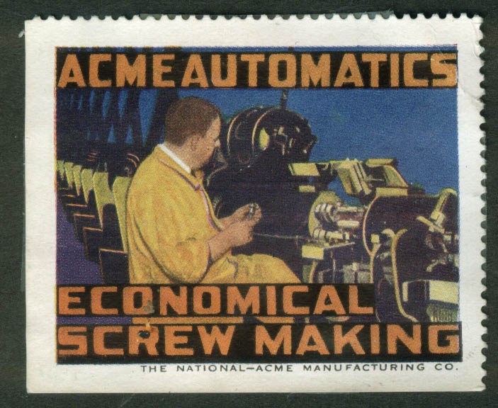 Image for National-Acme cinderella stamp 1910s Economical Screw Making